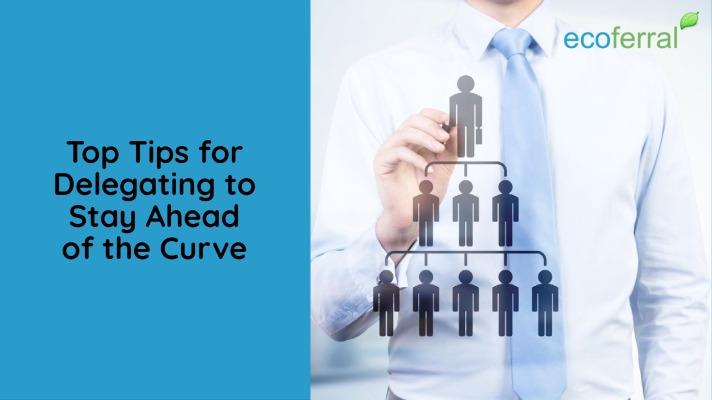 Toop Tips tfor Delegating